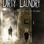Dirty Laundry: From the Streets to an Executive -- One Man's Forty-Year Journey by Ivan Von Baublitz (Autobiography)