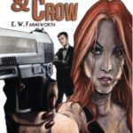 The Secret Adventures of Agents Salamander & Crow by E. W. Farnsworth