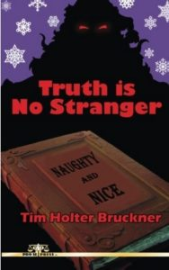 Truth is No Stranger