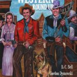1950s Western Roundup by Gordon Dymowski, B.C. Bell, and Tyler Aufhammer